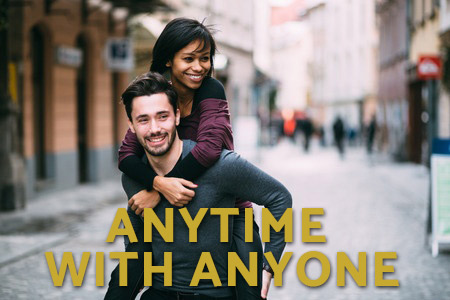 Anytime With Anyone